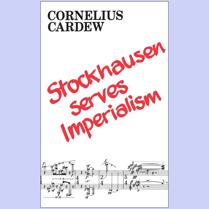 Stockhausen Serves Imperialism