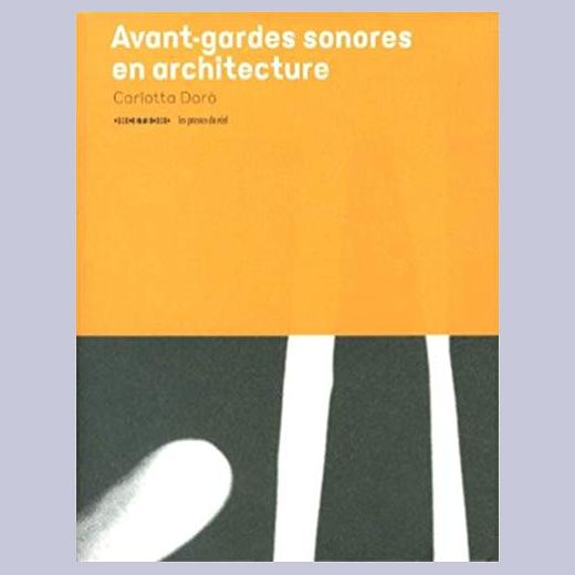 AVANT-GARDES SONORES EN ARCHITECTURE