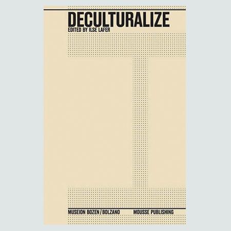Deculturalize