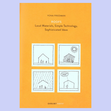 Roofs - Local Materials, Simple Technology, Sophisticated Ideas