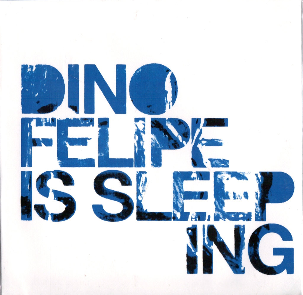 Dino Felipe Is Sleeping