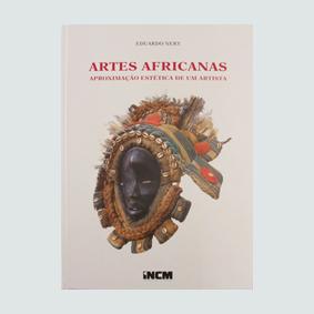 ARTES AFRICANAS - APROXIMAÇÃO ESTÉTICA DE UM ARTISTA