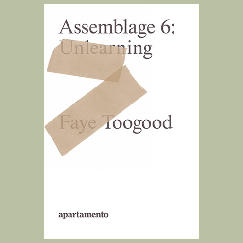 Faye Toogood: Assemblage 6, Unlearning