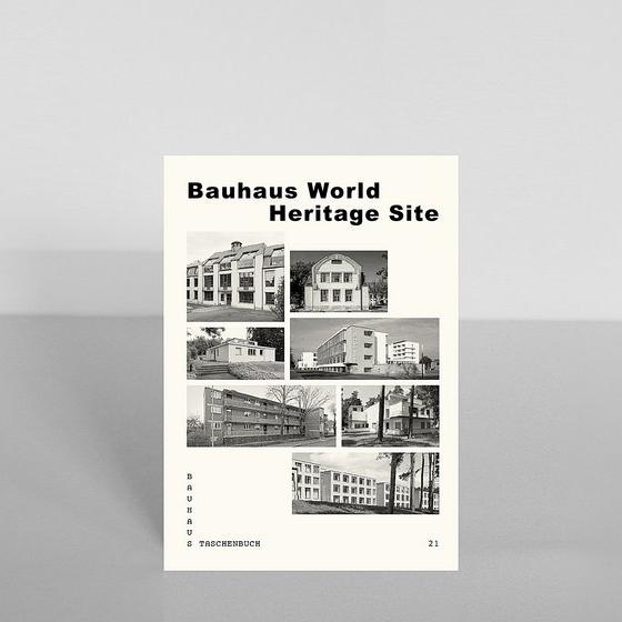 Taschenbuch 21 - Bauhaus World Heritage Site