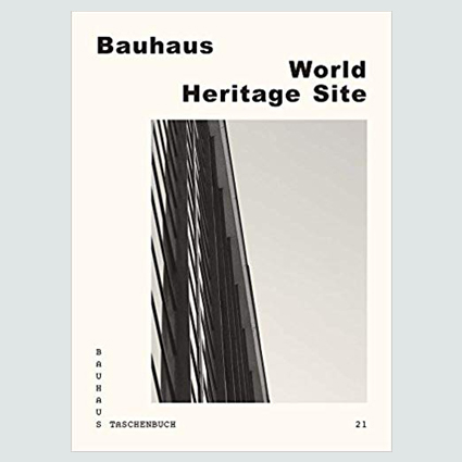 Bauhaus World Heritage Site