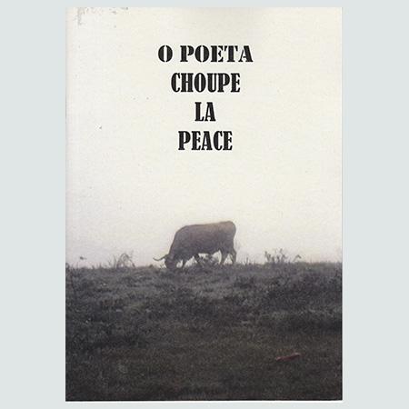 O Poeta Choupe La Peace