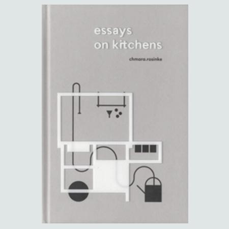 Essays on Kitchens