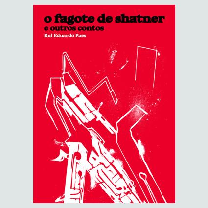 O Fagote de Shatner e outros contos