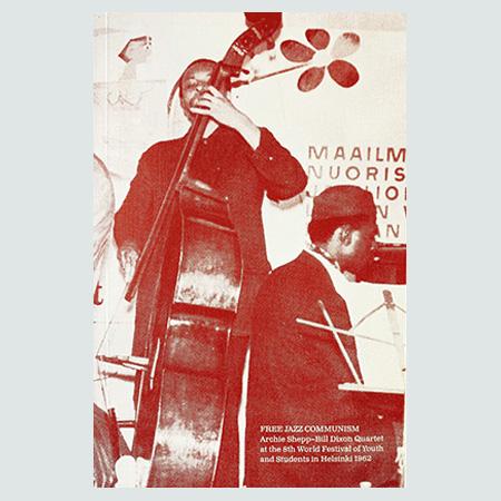 Free Jazz Communism  (Second Edition)