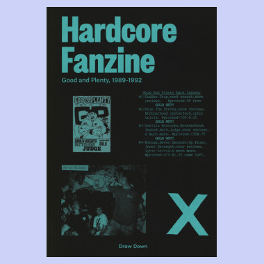 Hardcore Fanzine - Good And Plenty 1989-1992