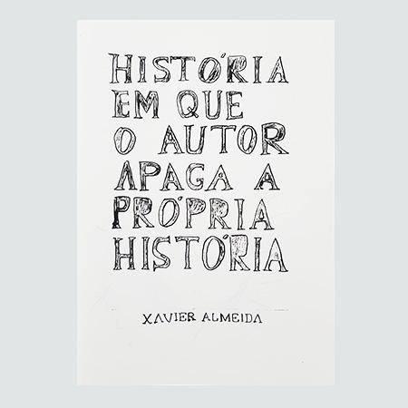 A História em que o Autor Apaga a Própria História