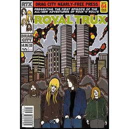 The Adventures of Royal Trux