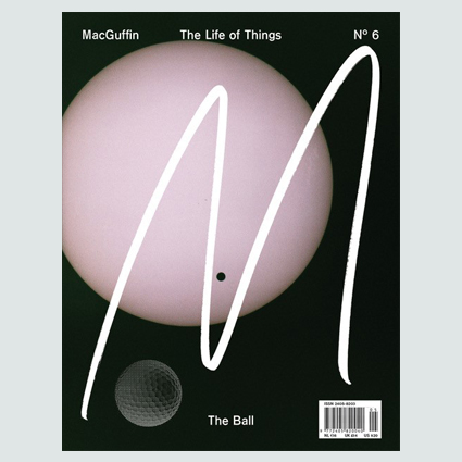 ISSUE 06 Autumn 18 The Ball