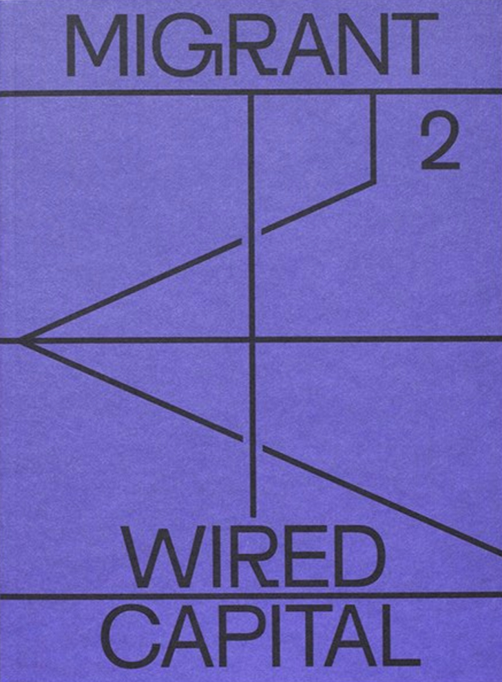 MIGRANT 2 - WIRED CAPITAL