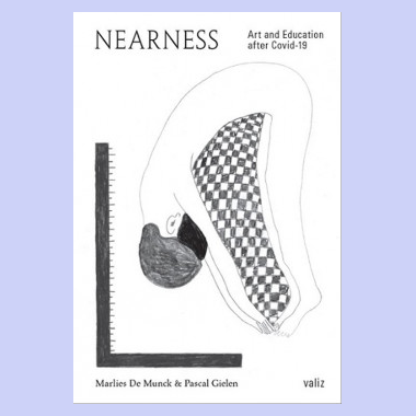 Nearness - Art and Education after Covid-19