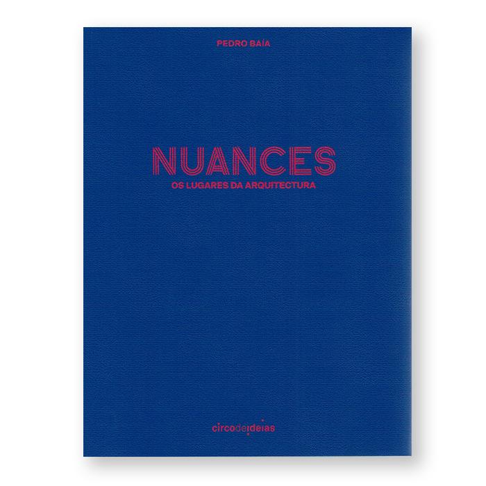 Nuances - Os Lugares Da Arquitectura