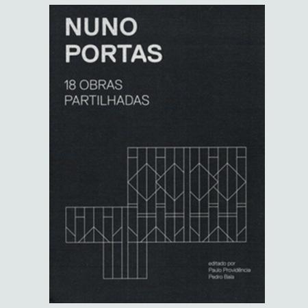 Nuno Portas - 18 Obras