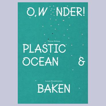 Plastic Ocean & Baken