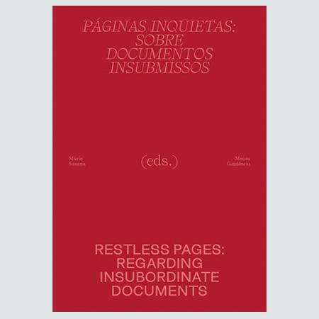 Páginas Inquietas: Sobre Documentos Insubmissos