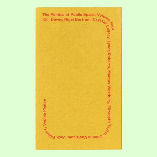 Politics of Public Space – Volume 4