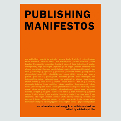Publishing Manifestos An International Anthology from Artists and Writers