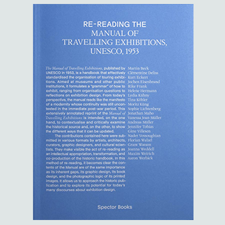 Re-reading the Manual Of Travelling Exhibitions