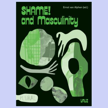 Shame! And Masculinity