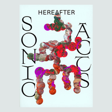 Sonic Acts 2019 - Hereafter