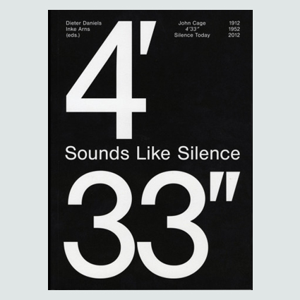 Sounds Like Silence : John Cage 4'33