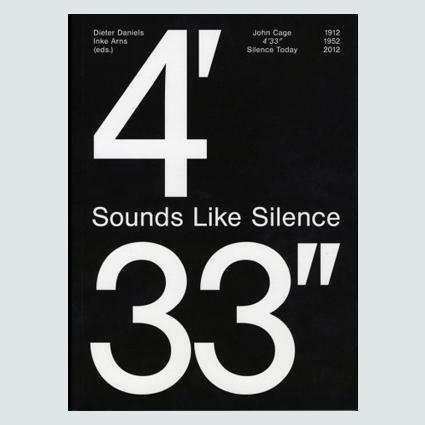 Sounds Like Silence : John Cage 4'33
