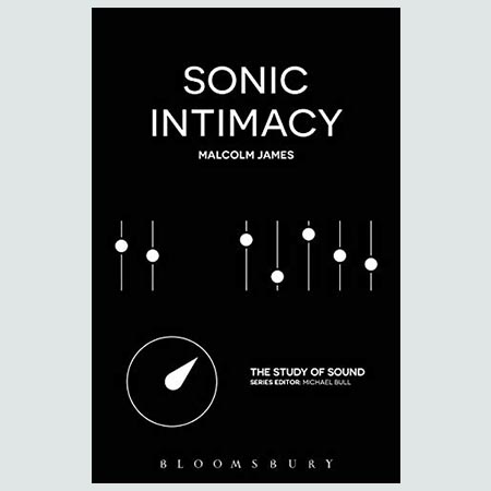 Sonic Intimacy : Reggae Sound Systems, Jungle Pirate Radio and Grime YouTube Music Videos