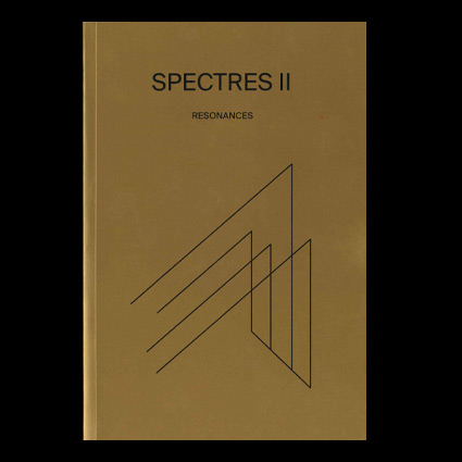 SPECTRES II - RÉSONANCES