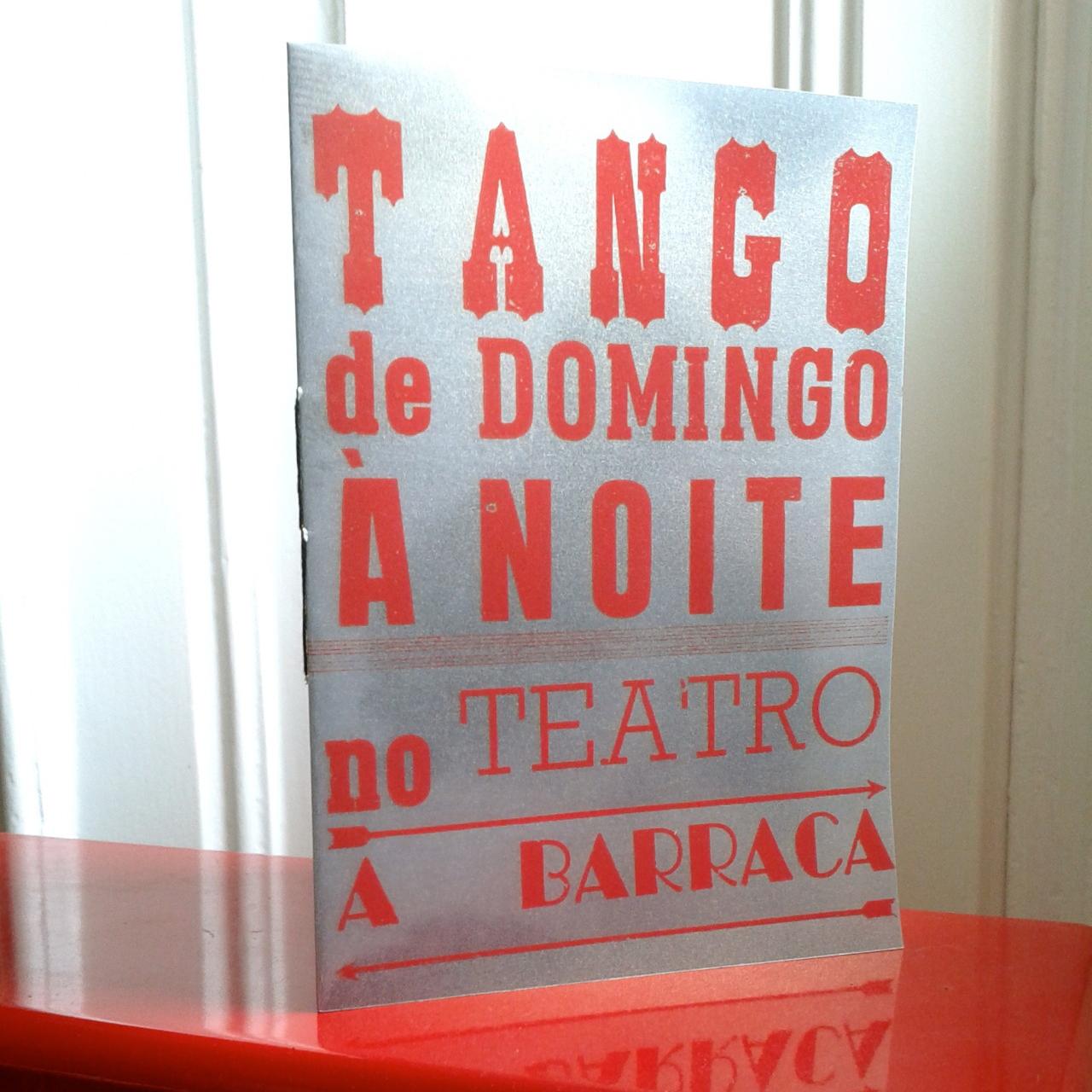 Tango de Domingo à Noite no Teatro da Barraca