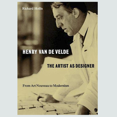 Henry Van de Velde - The Artist as Designer