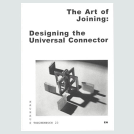 Taschenbuch 23 - The Art of Joining: Designingthe Universal Connector