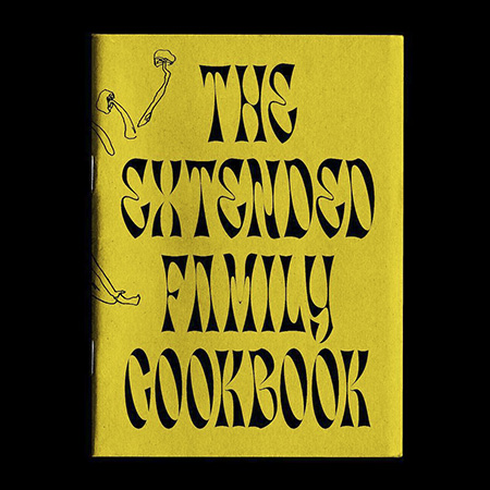 The Extended Family Cookbook
