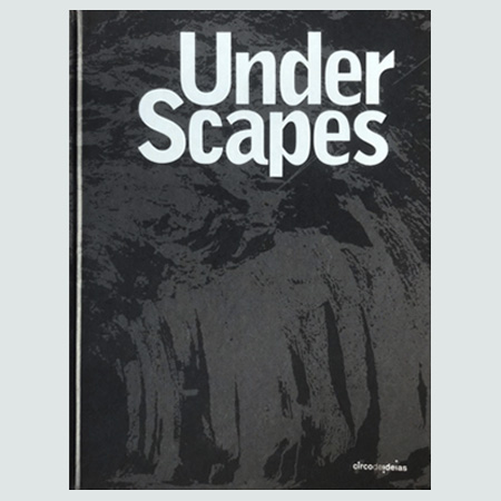 Underscapes